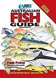 Australian fish guide / by Frank Prokop ; [illustrations by Trevor Hawkins ; rigs by Geoff Wilson]