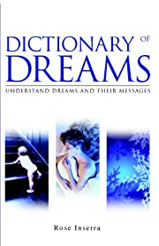 Dictionary of Dreams: Understand dreams and…