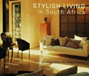 Stylish Living in South Africa Hb de Craig…