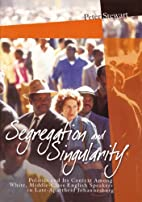 Segregation and Singularity: Politics and…