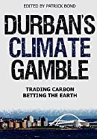 Durban's Climate Gamble: Trading…