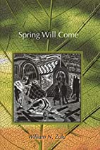 Spring Will Come by William N. Zulu