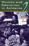 Women and education in Aotearoa. edited by Sue Middleton and Alison Jones