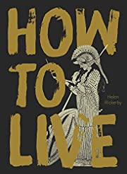 How to Live af Helen Rickerby