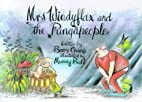 Mrs Windyflax and the Pungapeople by Barry…