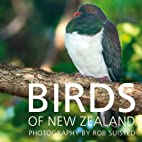 Birds of New Zealand by Rob Suisted