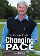 Changing Pace-A Memoir by Sir Richard Hadlee
