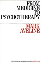 From Medicine to Psychotherapy…