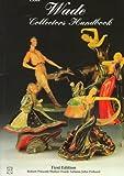 The Wade Collectors Handbook: Complete…