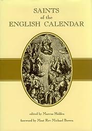 Saints of the English Calendar de Marcus…