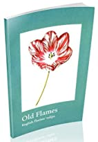 Old Flames : English Florist's Tulips