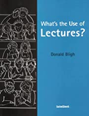 What is the Use of Lectures? por Donald…