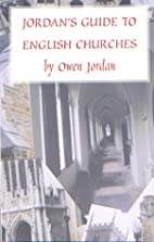 Jordan's Guide to English Churches by…