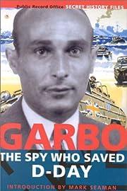 Garbo: The Spy who Saved D-Day por…