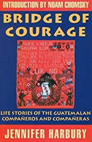 Bridge of Courage: Life Stories of the…