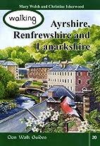 Walking Ayrshire, Renfrewshire and…