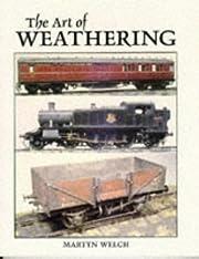 The Art of Weathering de Martyn Welch