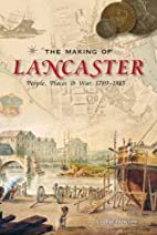 The Making of Lancaster: People, Places and…