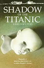 Shadow of the Titanic by Eva Hart
