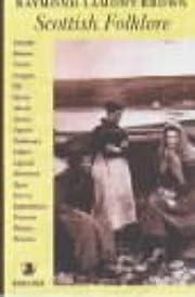 Scottish Folklore de Raymond Lamont-Brown