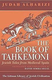 The Book of Tahkemoni: Jewish Tales from…
