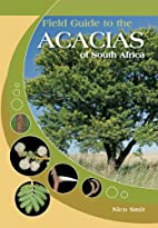 Field Guide to the Acacias of South Africa…