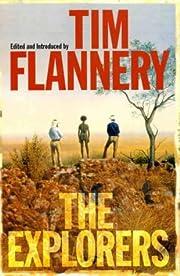 The Explorers av Tim F. Flannery