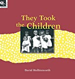 They took the children / by David Hollinsworth