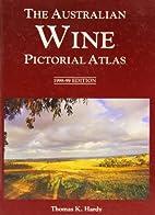 Pictorial atlas of Australian wines by…