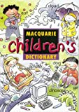 The Macquarie children's dictionary / illustrated by Beth Norling