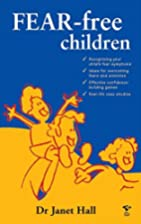 Fear-free Children by Janet Hall