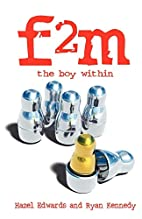 f2m: The Boy Within by Hazel Edwards