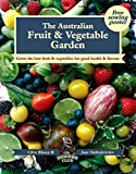 The Australian fruit & vegetable garden : grow the best fruit and vegetables for good health and flavour / Clive Blazey and Jane Varkulevicius