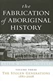 The fabrication of Aboriginal history. Keith Windschuttle