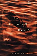 The Crowded Beach by Laurene Kelly