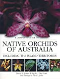 A complete guide to native orchids of Australia, including the island territories / David L. Jones ; line drawings by David L. Jones
