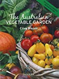 The Australian vegetable garden / Clive Blazey