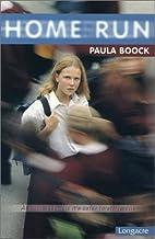 Home run by Paula Boock