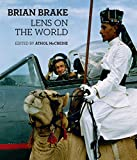 Brian Brake : lens on the world / edited by Athol McCredie