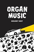 Organ Music by Margaret Mahy