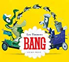 Bang (Gecko Press Titles) by Leo Timmers