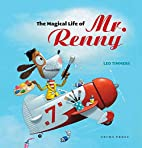 The Magical Life of Mr. Renny (Gecko Press…