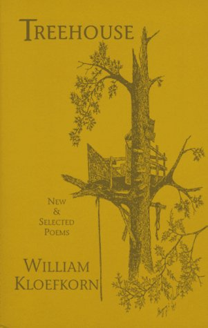 Treehouse: New and Selected Poems, Kloefkorn, William