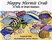 Happy Hermit Crab, A Tale of Shell Seekers…