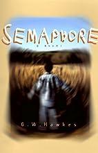 Semaphore by G. W. Hawkes
