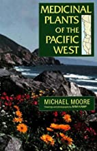 Medicinal Plants of the Pacific West by…