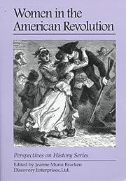 Women in the American Revolution…