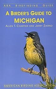 A Birder's Guide to Michigan por Allen…