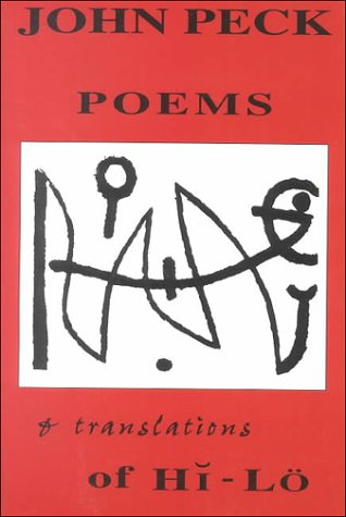 Poems and Translations of Hi-Lö, Peck, John
