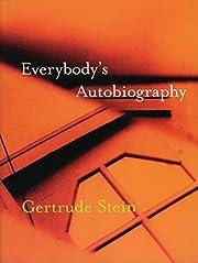 Everybody's Autobiography av Gertrude Stein